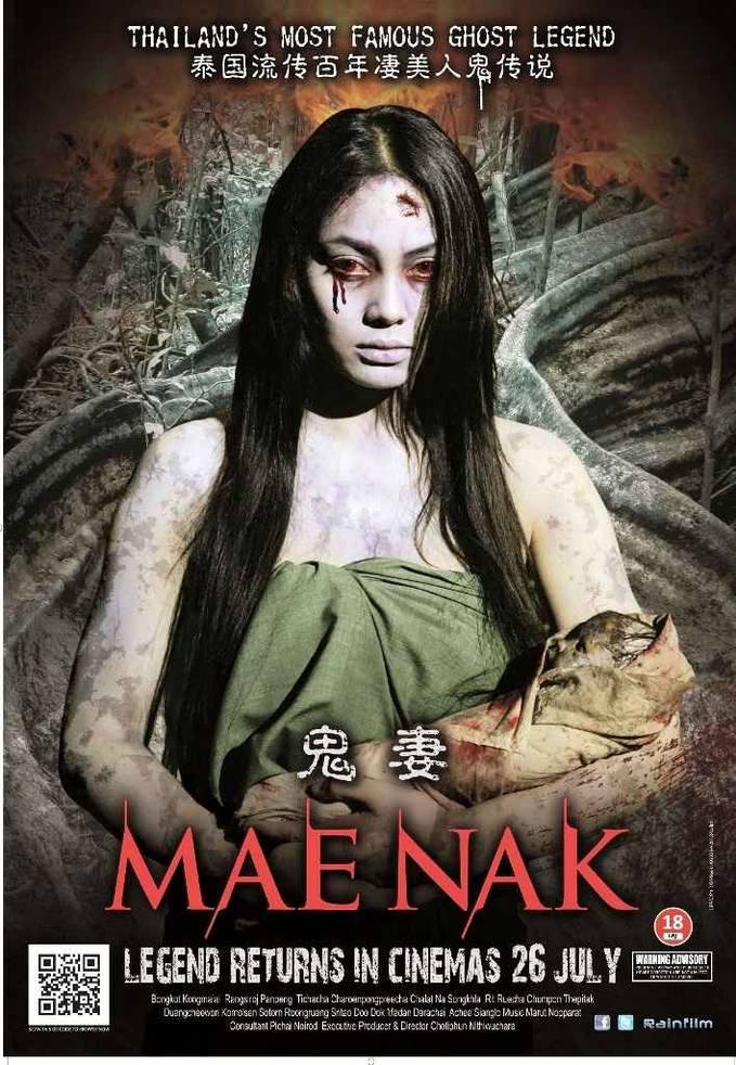 Mae Nak adalah cerita cinta hantu berdasarkan kisah nyata cinta sejati antara Nak dan Mak yang terjadi 100 tahun yang lalu di Thailand. Mae Nak mengisahkan cerita tentang Mak, seorang tentara yang telah meninggalkan istrinya yang telah hamil