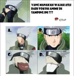 Yang Manakah Wajah Asli Hatake Kakashi ???*Kalo gak salah, gambar2 ini ...