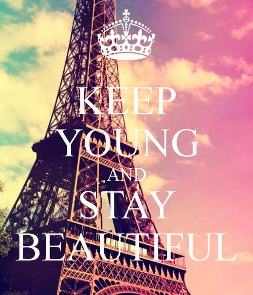 keep young and stay beautiful