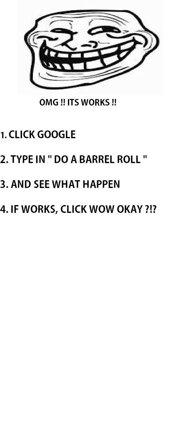 Liat Saja Pa Yang Terjadi.. ini Salah Satu Kejutan Kecil Dari Google... Kalau Bisa Coba lagi nihh... Click google, Type Callhim , Klik link yg Pertama, Tulis Nama Kamu. Kalau Bisa WOW`Nya Yaaahhh !!