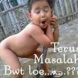 Terus Masalah Bwt Loe ??? kwkwkwk Kocak nie gamabr :)