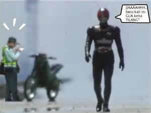 Kamen Rider kna tilang.... WOWnya ya...