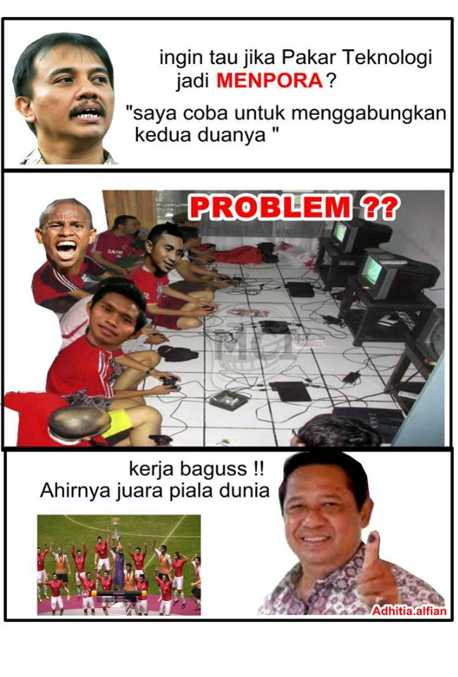 hahahaha.... Keren kan kalo si Pakar IT jadi MENPORA,, Indonesia bisa menang terus..
