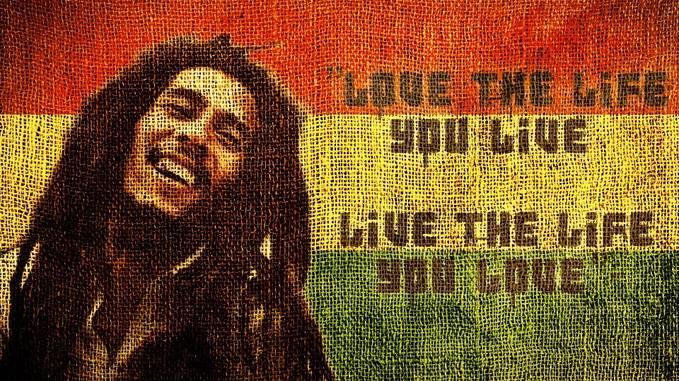 Yang Suka Reggae and Bob Marley Wow nya dong LOVE THE LIFE YOU LIVE LIVE THE LIFE YOU Love itulah yang di katakan Bob Marley