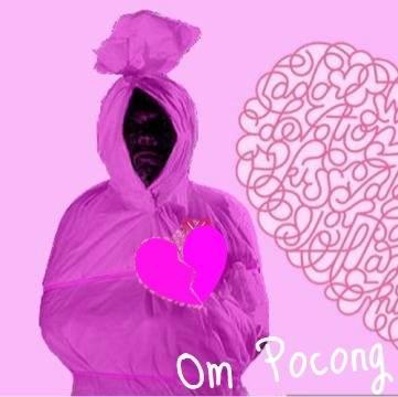Hahahaha.... kain kafannya si OM POCONG kelunturan warna pink yaa... kalo pocong kayak gini sih orang orang ga bakalan takut... WOW nya yaaa