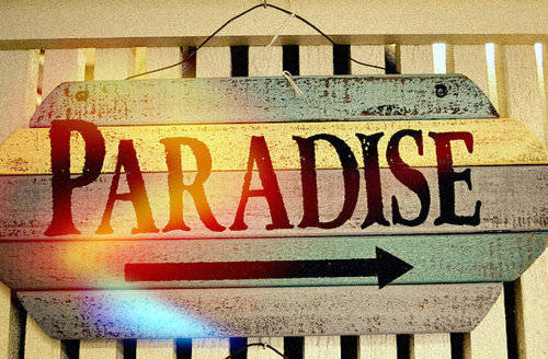 Paradise is always on the right side.