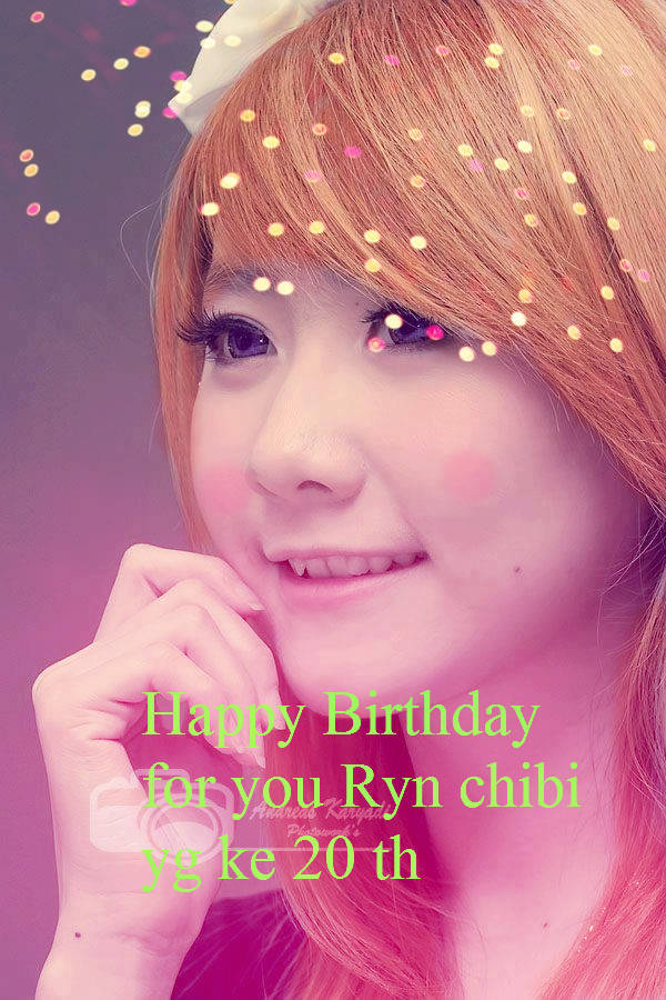 editan ku special birthday ce @rynchibi