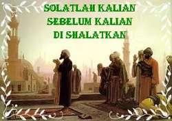 Untuk seorang muslim sholat merupakan suatu kewajiban yang saat dikerjakan mendapat p
