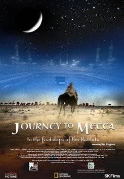 Journey To Mecca - In The Footsteps of Ibn Battuta (2009) Film ini dulu sempat diputar di teater IMAX London untuk menyemarakkan Idul Adha..