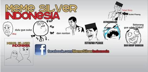 MEME SILVER INDONESIA berisi komik lucu tentang meme like fpnya http://www.facebook.com/memesilverindonesia email : memesilverindonesia@yahoo.com