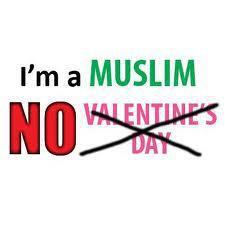 Im Muslim,, No valentines day