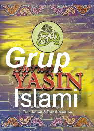 grup yasin islami beranggotakan :6 berasaskan :yang penting hepi dan keagamaan