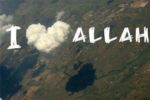 I LOVE ALLAH :*