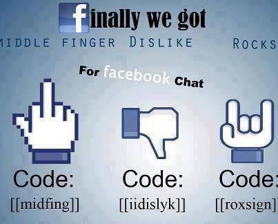 Code tersembunyi di facebook chat . Coba deh