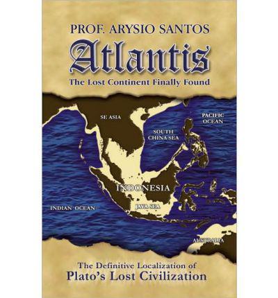 benarkah Atlantis Indonesia? Buku karangan Prof. Arysio Santos ini mengatakan Indonesia adalah Atlantis yang sebenarnya. Pembahasanya di coment ya :) oh iya, WOW nya dulu sebelum baca :)