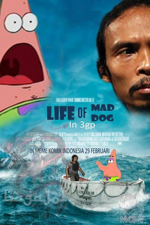 LIFE OF MAD DOG. saksikan dibioskop terdekat.
