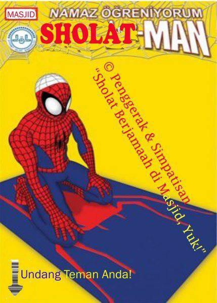 super hero juga pada rajin tuh ibadahnya, WOW-nya mana ??