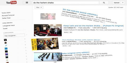 Coba Anda ketikkan tulisan do the Harlem Shake di bar pencarian YouTube dan tekan enter, kemudian tunggu sekitar 15 detik, tunggu apa yang akan terjadi.