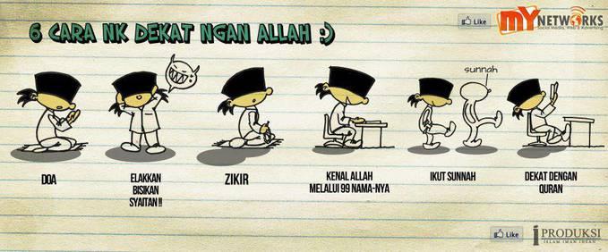# 6 cara dekat dengan Allah :) # 1) Doa..!! 2) Elakan bisikan syaitan..!! 3) Zikir..!! 4) Kenal Allah melalui 99 nama-NYA..!! 5) Ikut sunnah..!! 6) Dekat dengan Al-Quran..!! jangan lupaa klik WOW yaaa..!!