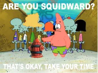 are you squidward???