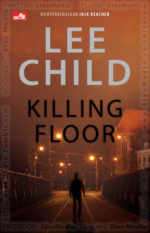 Buku fenomenal pertama terlaris dalam seri Jack Reacher karya Lee Child! KILLING FLOOR http://ow.ly/jCkUk