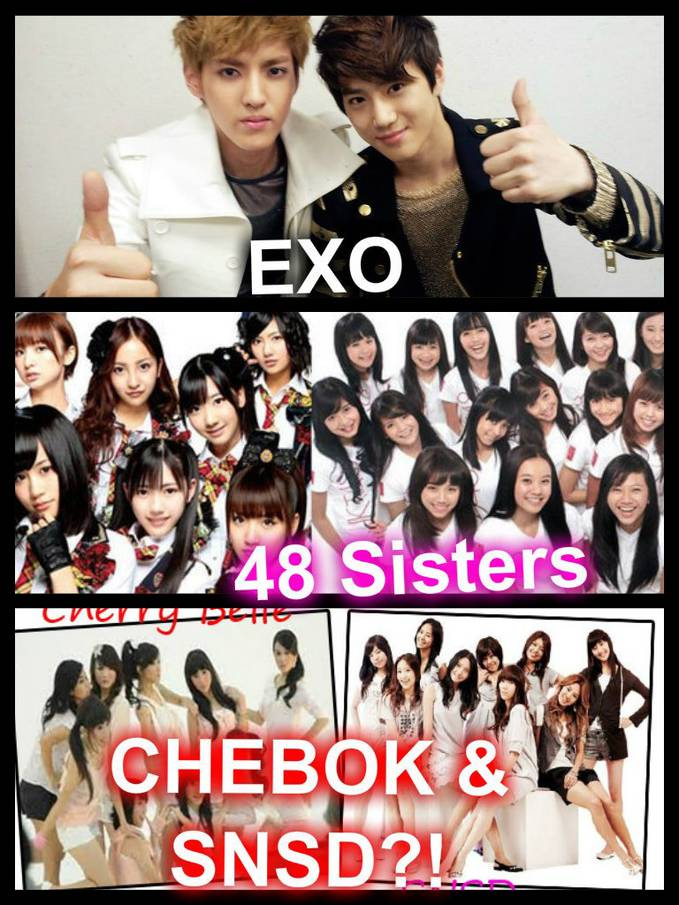 Brother And Sister Bands, EXO K & EXO M, AKB48 & JKT48, CHEBOK & SNSD?! NO WAY!!