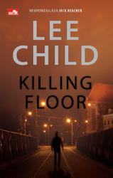 [review] novel KILLING FLOOR karya Lee Child, judul pertama Jack Reacher http://t.co/pO46vOaAWG /via twitter @HobbyBuku