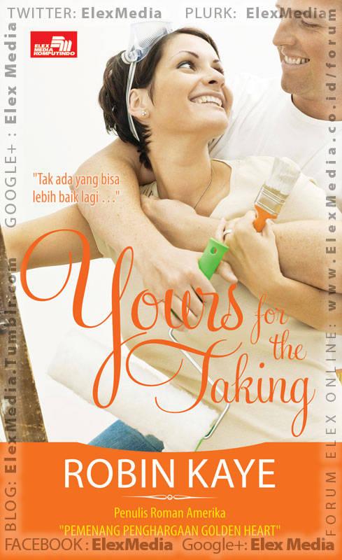 Lucu, segar dan seksi.. Karya pemenang penghargaan Golden Heart, Robin Kaye: CR: YOURS FOR THE TAKING http://ow.ly/jXmF0