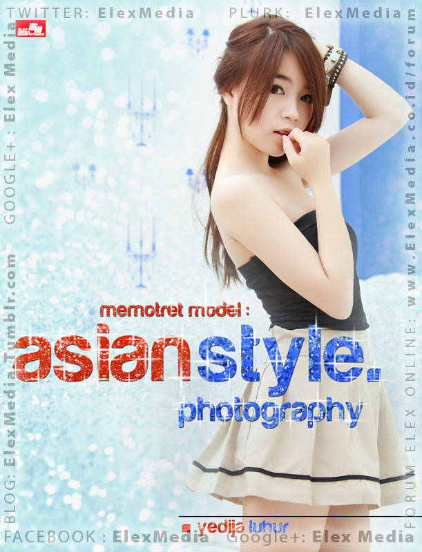 Bagi yg menyukai fotografi model/portrait gaya Asia, khususnya Jepang / Korea, baik profesional maupun pemula. Memotret Model: ASIAN STYLE PHOTOGRAPHY http://ow.ly/kaVmL Harga: Rp. 84,800