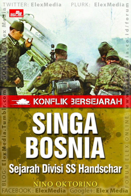 Salah satu legiun Muslim bentukan Hitler di Bosnia pada Perang Dunia II, Sejarah Divisi SS Handschar! KONFLIK BERSEJARAH: Singa Bosnia http://ow.ly/kb27Z Harga: Rp. 32,800