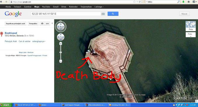 GUYZ!, coba kalian buka maps.google.com, trus ketik 52 22 35 N 5 11 53 E di kotak pencarian, kalian akan menemukan mayat pembunuhan disana, selamat mencoba!.
