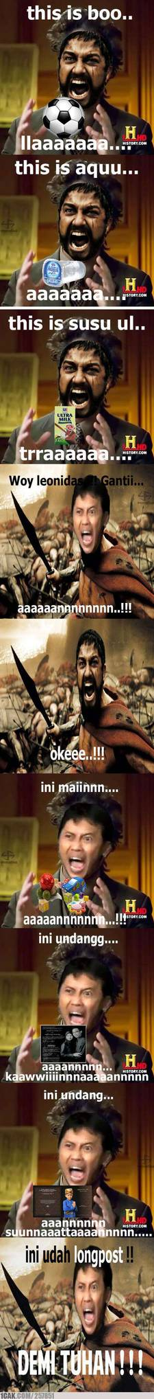 aowkwoakwa keren gan..... Leonidas and arya wiguna :D