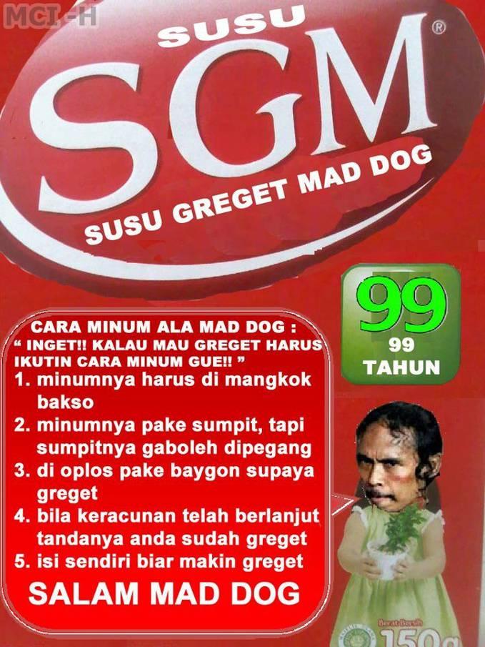 SGM Susu Greget MAD DOG wooooooooow