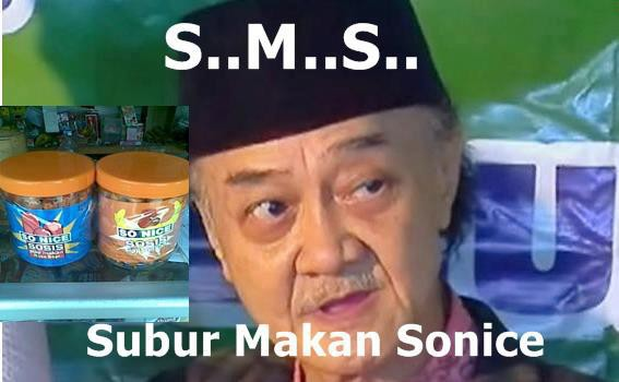 SMS (SUBUR MAKAN SONICE) . Wow donk, pliss!