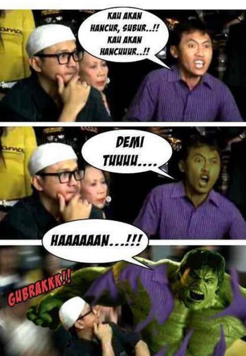Arya Wiguna Demi Tuhan (hulk version) wkwkwkwkwkwk......