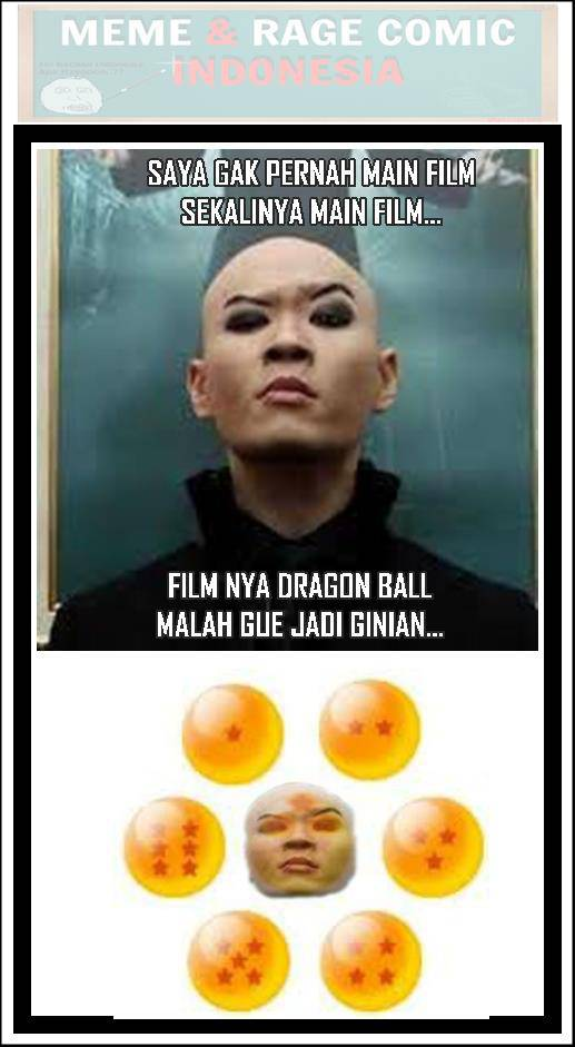 Kasian tu om deddy main film jadi bola dragon ball tuh,, Dont forget your wow =)=)=