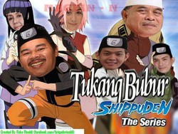 tukang bubur shippuden the series
