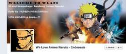 Yg ngaku Penggemar Anime Naruto, like di FP ini y.. https://www.facebook.com/pages/We-Love-Anime-Naruto-Indonesia/245450935591609 Semua tentang naruto ada di situ,,,