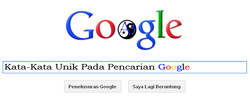 Berikut beberapa Kata-Kata Unik Pada Pencarian Google: