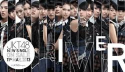 Singel terbaru JKT48 - RIVER CD RIVER ada 2 tipe : -Versi Reguler (4 lagu) harga 80rb, -Versi Teater (3lagu) harga 40rb, Tracklist CD Reguler : 1.RIVER 2.Mirai No Kajitsu 3.Sakura No Shiori 4.Kimi Ni autabi koi wo suru Tracklist Theater vers