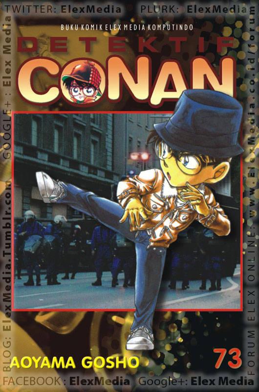 Kawan atau lawan!? Apakah kali ini Conan mendapat rival sebanding!? Siapa sebenarnya pemuda misterius yang tiba-tiba muncul!? DETEKTIF CONAN vol. 73 http://ow.ly/kXQvS Harga: Rp. 17.500