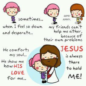 Jesus is always there to hold US !