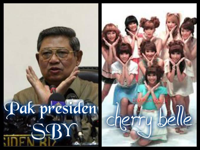 Ternyata pak SBY nge fans sama CHERRYBELLE girl band yang satu ini ternyata disukai oleh kepala negara kita yaitu pak SBY,karena apa ya.....??? ada komentar menurut gambar yang satu ini??? jangan lupa wawnya......