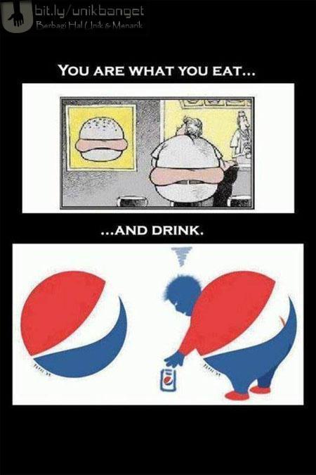 Kamu adalah Apa yang kamu makan dan minum (Poster Sindiran) pulsker setuju..?