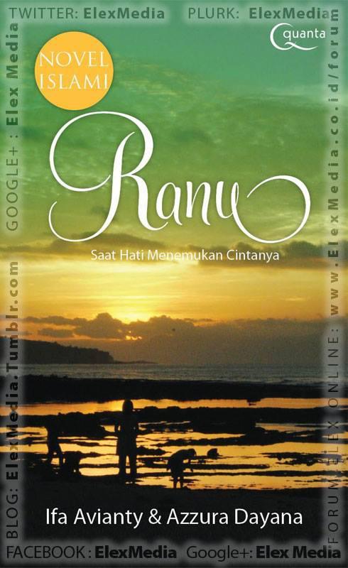 Sekilas tak ada sangkut paut apa pun Ranu & Ayuni, namun sama ditinggal mati org yg dicintai & saling bersinggungan di dunia maya tnp menyadari.. RANU: Saat Hati Menemukan Cintanya http://ow.ly/lm0kk Harga: Rp. 39,800