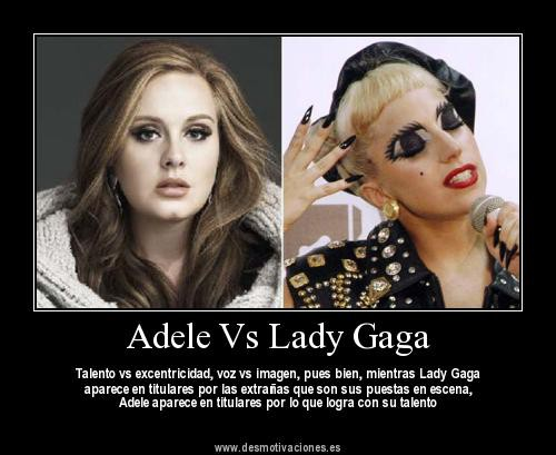 pilih Mana ni sobat Adele atau Lady gaga kalau q sih Adele jangan lupa WOW nnya ditinggalin ok