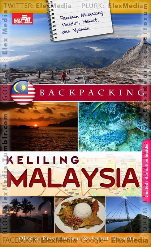 Panduan backpacking praktis & aplikatif disertai info detail akomodasi, tempat makan murah meriah, belanja murah meriah, transportasi & peta berwarna. BACKPACKING: Keliling Malaysia http://ow.ly/lq2Un Harga: Rp. 64,800