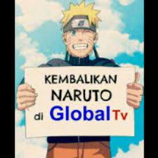 ada yg tw kapan naruto disiarkan kembali di global tv