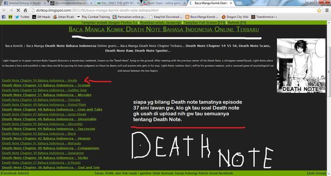 Siapa yg bilang Death Note tamatnya episode 37 sini lawan gw, klo gk tau soal Death Note gk usah di upload nih gw tau semuanya tentang Death Note... Link ---> http://dotkop.blogspot.com/2011/06/baca-manga-komik-death-note-bahasa.html
