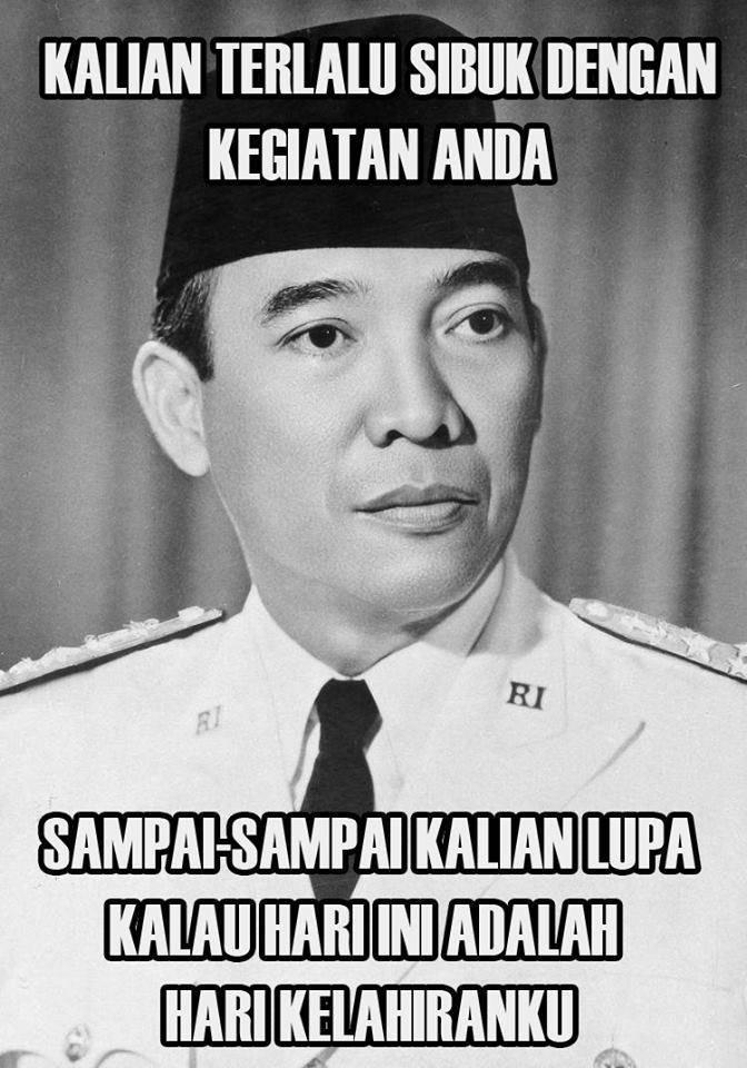 Happy Birthday Alm. Soekarno